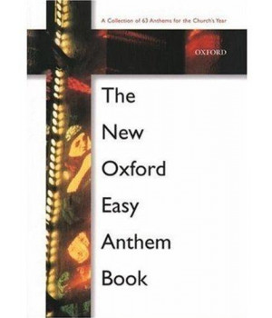 The New Oxford Easy Anthem Book: Paperback