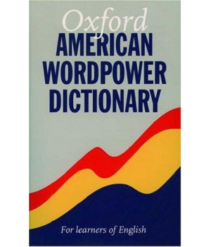 Oxford American WordPower Dictionary: For Learners of English