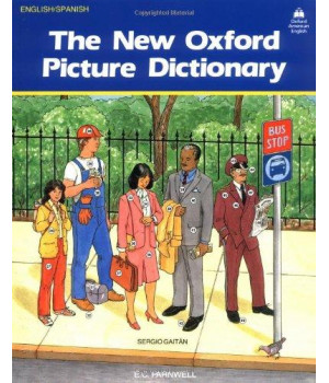 The New Oxford Picture Dictionary (English-Spanish Edition)