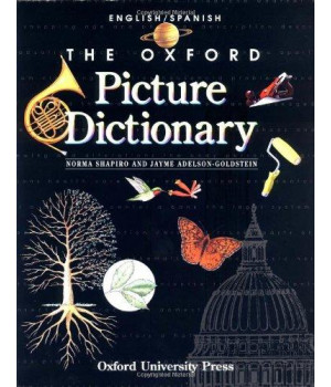 The Oxford Picture Dictionary: English-Spanish Edition (The Oxford Picture Dictionary Program) (English and Spanish Edition)
