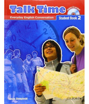 Talk Time 2 Student Book with Audio CD: Everyday English Conversation