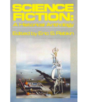 Science Fiction: A Historical Anthology (Galaxy Books)