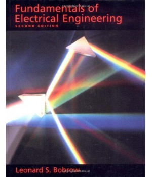 Fundamentals of Electrical Engineering (The Oxford Series in Electrical and Computer Engineering)