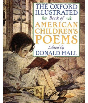 The Oxford Illustrated Book of American Children\'s Poems