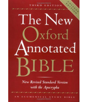 The New Oxford Annotated Bible, New Revised Standard Version with the Apocrypha, Third Edition (Hardcover College Edition 9720A)