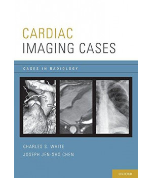 Cardiac Imaging Cases (Cases in Radiology)