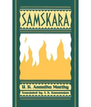 Samskara: A Rite for a Dead Man (Oxford India Collection)