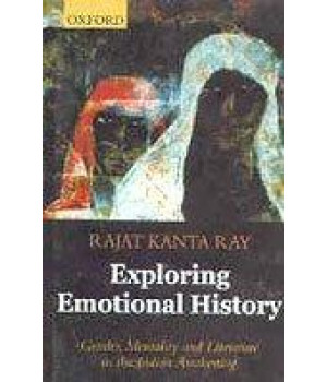 Exploring Emotional History: Gender, Mentality, and Literature in the Indian Awakening