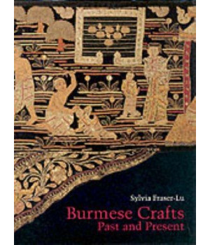Burmese Crafts: Past and Present