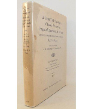 A Short-Title Catalogue of Books Printed in England, Scotland, and Ireland, and of English Books Printed Abroad, 1475-1640: Volume II: I-Z (The Bibliographic Society)