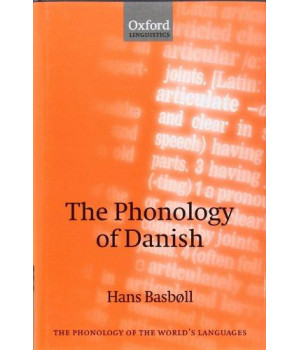 The Phonology of Danish (The Phonology of the World\'s Languages)