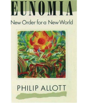 Eunomia: New Order for a New World