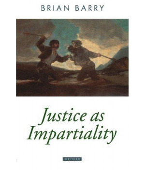 Justice As Impartiality (Oxford Political Theory)