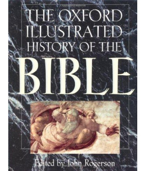 The Oxford Illustrated History of the Bible