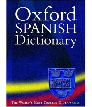 The Oxford Spanish Dictionary: Second edition revised with supplements