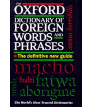 The Oxford Dictionary of Foreign Words and Phrases