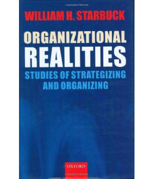 Organizational Realities: Studies of Strategizing and Organizing