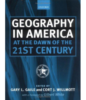 Geography in America at the Dawn of the 21st Century