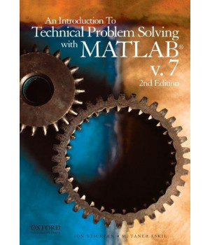 An Introduction to Technical Problem Solving with MATLAB v.7