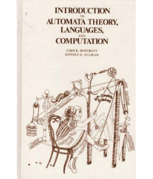 Introduction to Automata Theory, Languages and Computation (Addison-Wesley series in computer science)