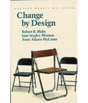 Change by Design (Organizational Development Series)