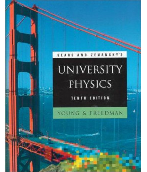 Sears and Zemansky\'s University Physics (10th Edition)