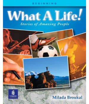 what a life! stories of amazing people (beginning level)