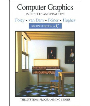 Computer Graphics: Principles and Practice in C (2nd Edition)