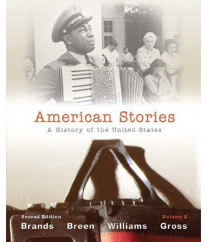 American Stories: A History of the United States, Volume 2 (2nd Edition)