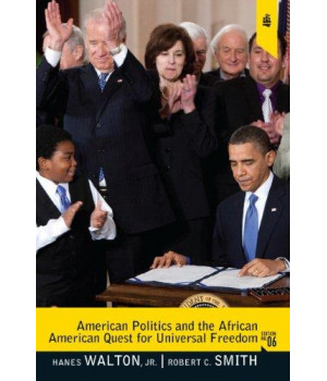 American Politics and the African American Quest for Universal Freedom (6th Edition)