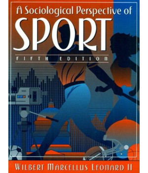 A Sociological Perspective of Sport (5th Edition)