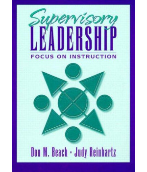 Supervisory Leadership: Focus on Instruction