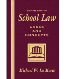 School Law: Cases and Concepts (8th Edition)