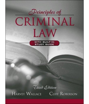 Principles of Criminal Law (with Built-in Study Guide) (3rd Edition)