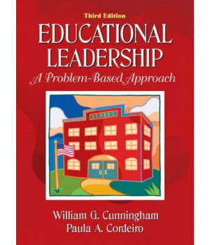 educational leadership: a problem-based approach (3rd edition)