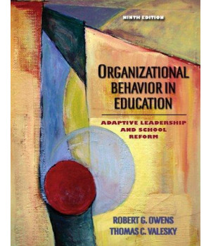 Organizational Behavior in Education: Adaptive Leadership and School Reform (9th Edition)