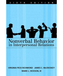 Nonverbal Behavior in Interpersonal Relations (6th Edition)