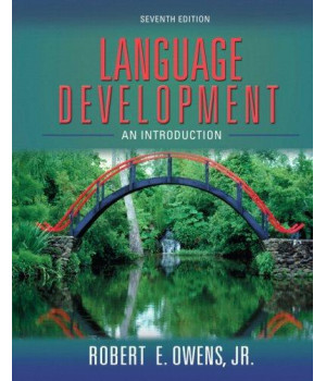 Language Development: An Introduction (7th Edition)