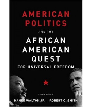 American Politics and the African American Quest for Universal Freedom (4th Edition)