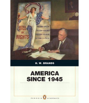 America Since 1945: Penquin Academic Edition (Penguin Academics)