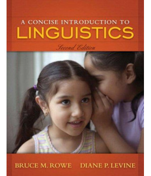 Concise Introduction to Linguistics, A (2nd Edition)
