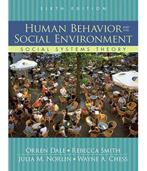 Human Behavior and the Social Environment: Social Systems Theory (6th Edition)
