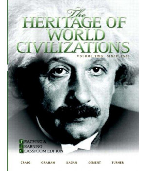 The Heritage of World Civilizations: Teaching and Learning Classroom Edition, Volume 2 (4th Edition)