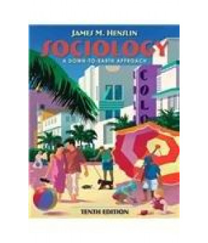 Sociology: A Down-to-Earth Approach (10th Edition)