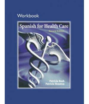 Workbook for Spanish for Health Care