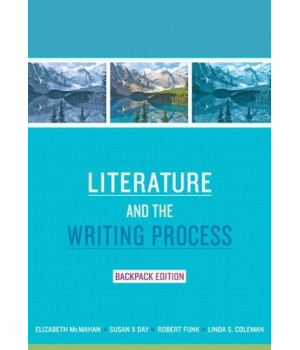 Literature and the Writing Process, Backpack Edition (Myliteraturelab)