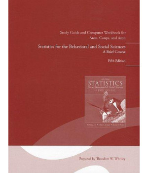 Study Guide and Computer Workbook for Statistics for the Behavioral and Social Sciences, Fifth Edition