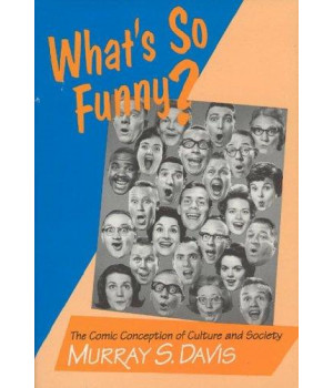 What\'s so Funny?: The Comic Conception of Culture and Society