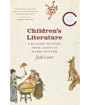 Children\'s Literature: A Reader\'s History, from Aesop to Harry Potter