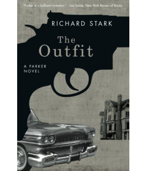 The Outfit: A Parker Novel (Parker Novels)